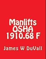 Manlifts OSHA 1910.68 F