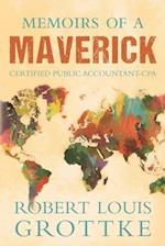 Memoirs of a Maverick Certified Public Accountant (CPA)