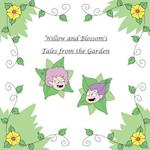 Willow and Blossom's Tales from the Garden