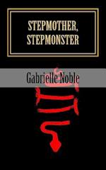 Stepmother, Stepmonster