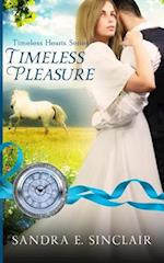 Timeless Pleasure af Sandra E. Sinclair