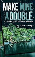 Make Mine a Double af Jack A. Terry