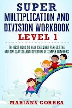 Super Multiplication and Division Workbook