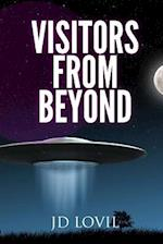 Vistors from Beyond