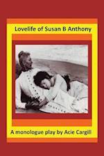 Love Life of Susan B. Anthony