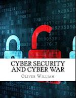 Cyber Security and Cyber War