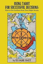 Using Tarot for Successful Decisions af MS Elsabe Smit