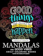 Mandalas and Good Vibes Adult Coloring Books