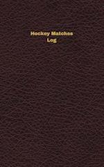 Hockey Matches Log
