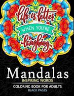 Mandalas Inspiring Words Coloring Book Black Pages