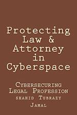 Protecting Law & Attorney in Cyberspace