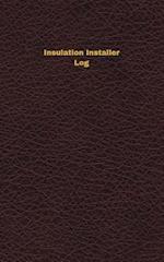 Insulation Installer Log