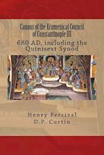 Canons of the Ecumenical Council of Constantinople III