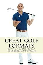 Great Golf Formats