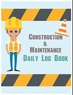 Construction & Maintenance Daily Log Book
