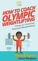 How to Coach Olympic Weightlifting