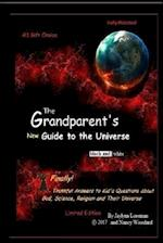 The Grandparent's New Guide to the Universe (Black and White)