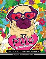 Pug in the Garden Adult Coloring Book