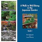 A Walk to Well-Being in the Japanese Garden