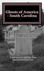 Ghosts of America - South Carolina
