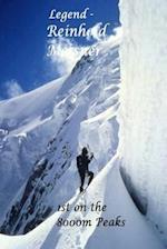 Legend - Reinhold Messner.