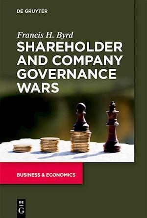Shareholder and Company Governance Wars