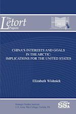 China's Interests and Goals in the Arctic