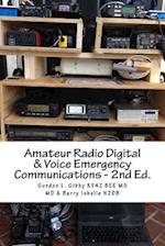 Amateur Radio Digital and Voice Emergency Communications