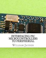Interfacing PIC Microcontrollers to Peripherial