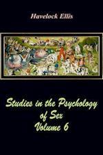 Studies in the Psychology of Sex Volume 6