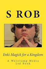 Enki Magick for a Kingdom