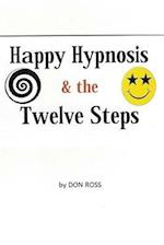Happy Hypnosis & the 12 Steps