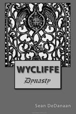 Wycliffe - Dynasty