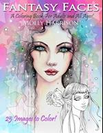 Fantasy Faces - A Coloring Book for Adults and All Ages!