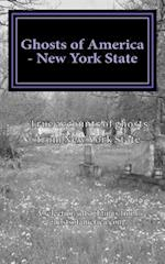 Ghosts of America - New York State