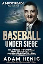Baseball Under Siege