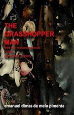 The Grasshopper Man