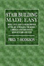 Stair Building Made Easy