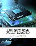 The New Ipad Fully Loaded