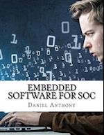 Embedded Software for Soc