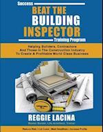 Beat the Building Inspector Success Training Program