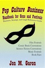 Pop Culture Business Handbook for Cons and Festivals