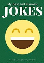 My Best and Funniest Jokes