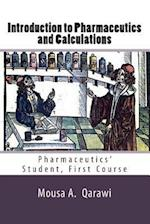 Introduction to Pharmaceutics and Calculations