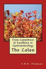 From Competence to Excellence in Gastroenterology