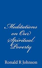 Meditations on Our Spiritual Poverty