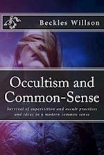 Occultism and Common-Sense
