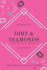 Dirt & Diamonds