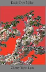 Cherry Trees Lane