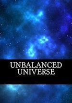 Unbalanced Universe